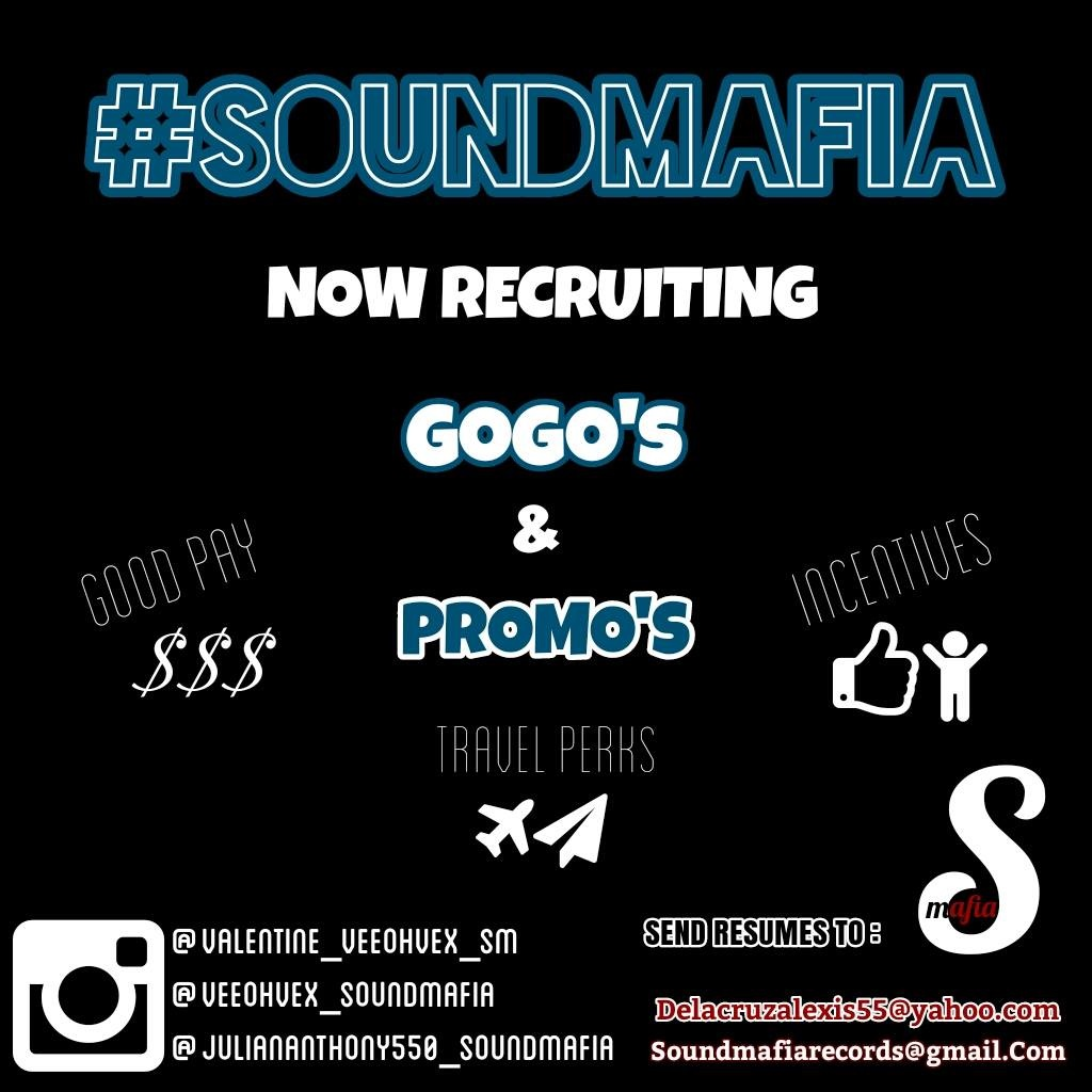 #SOUNDMAFIA Gogo's & Promo Team